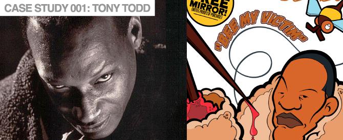 Case Study 001: Tony Todd