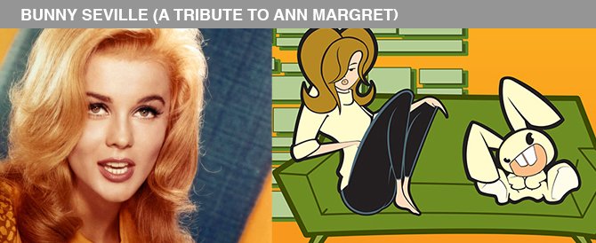 Bunny Seville (a Tribute to Ann Margret)